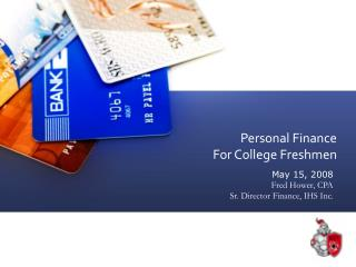Personal Finance For College Freshmen