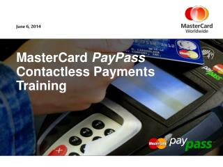 MasterCard PayPass Contactless Payments Training