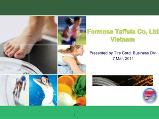 Formosa Taffeta Co, Ltd .  Vietnam
