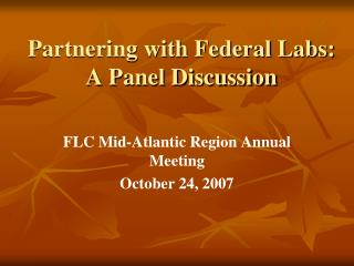 Partnering with Federal Labs: A Panel Discussion