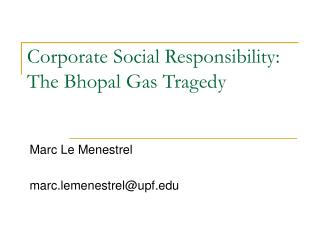 Corporate Social Responsibility: The Bhopal Gas Tragedy