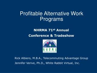 Profitable Alternative Work Programs