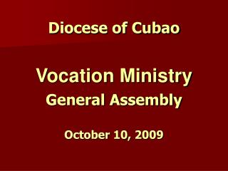 Diocese of Cubao Vocation Ministry General Assembly October 10, 2009