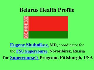 Belarus Health Profile