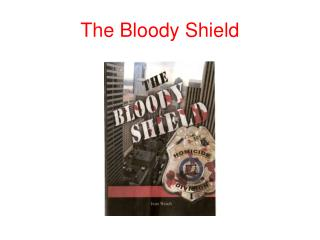 The Bloody Shield