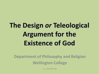 The Design  or  Teleological Argument for the Existence of God