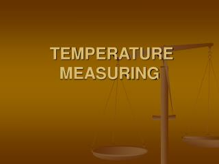 TEMPERATURE MEASURING