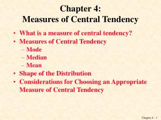 Chapter 4: Measures of Central Tendency