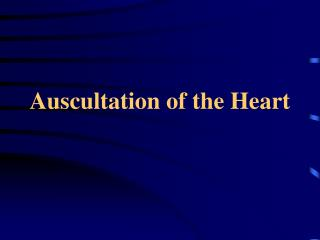 Auscultation of the Heart