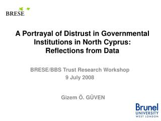 A Portrayal of Distrust in Governmental Institutions in North Cyprus:  Reflections from Data