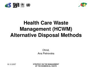 Health Care Waste Management (HCWM) Alternative Disposal Methods