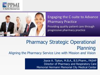 Pharmacy Strategic Operational Planning Aligning the Pharmacy Service Line with Mission and Vision
