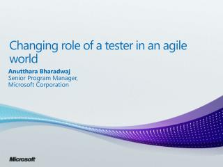 Changing role of a tester in an agile world