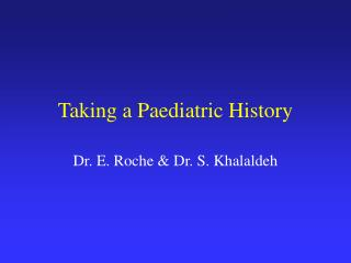 Taking a Paediatric History