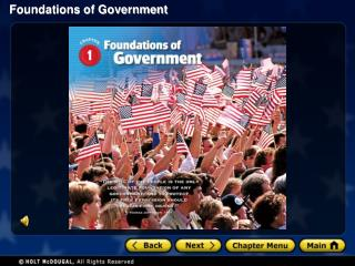 Section 1: The Purposes of Government Section 2: Forms of Government Section 3: Democracy in the United States
