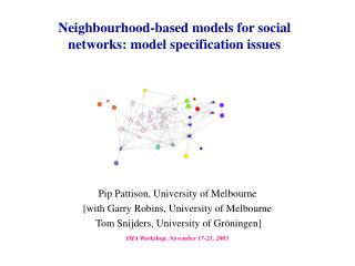 Neighbourhood-based models for social networks: model specification issues