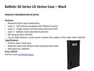 Ballistic SG Series LG Venice Cases