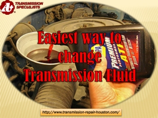 Easiest Way to Change Transmission Fluid