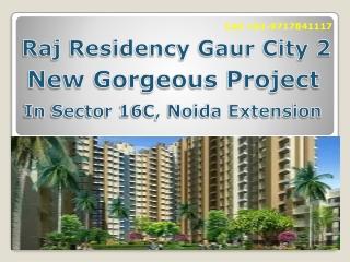 New Lifestyle at Raj Residency Gaur City 2