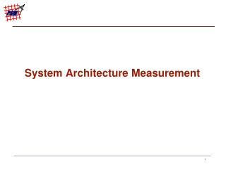 System Architecture Measurement