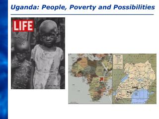 Uganda: People, Poverty and Possibilities