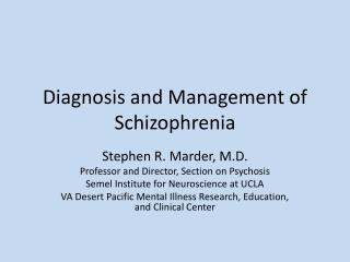 Diagnosis and Management of Schizophrenia