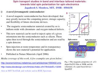 Spin transport studies in band and interface tailored materials: towards total spin polarization for spin electronics