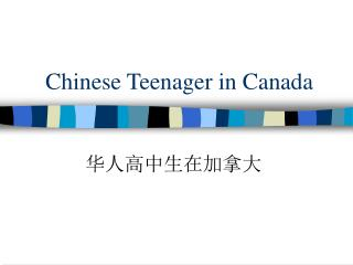 Chinese Teenager in Canada