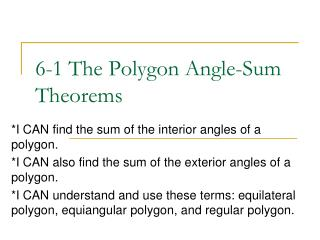 6-1 The Polygon Angle-Sum Theorems