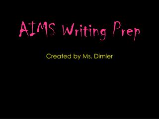 AIMS Writing Prep
