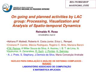 On going and planned activities by LAC group: Processing, Visualization and Analysis of Spatio-temporal Dynamics