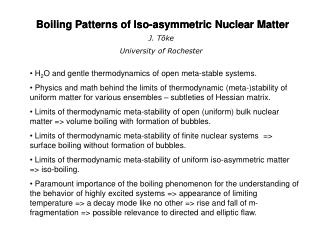 Boiling Patterns of Iso-asymmetric Nuclear Matter