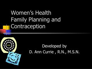 Women s Health Family Planning and Contraception