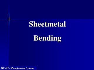 Sheetmetal Bending