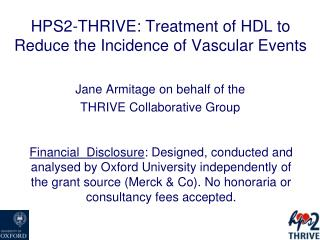 HPS2-THRIVE: Treatment of HDL to Reduce the Incidence of Vascular Events