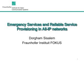 Emergency Services and Reliable Service Provisioning in All-IP networks