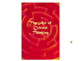 The Art of Critical Thinking