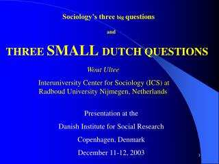 Sociology's three  big  questions