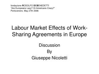 Labour Market Effects of Work-Sharing Agreements in Europe