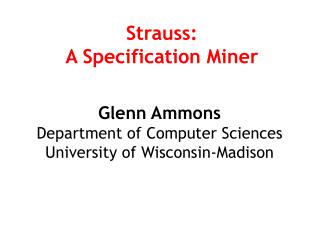 Strauss: A Specification Miner