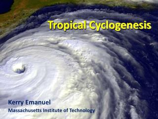 Tropical Cyclogenesis
