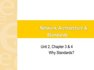 Network Architecture  Standards