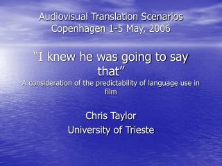Chris Taylor University of Trieste