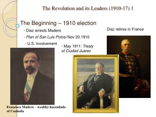 The Revolution and its Leaders 1910-17 1