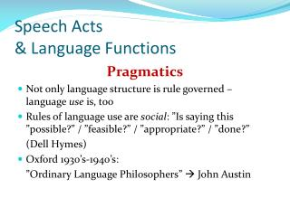 Speech Acts  & Language Functions