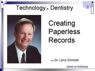 The Future in Dentistry is Digital and a Paperless Records