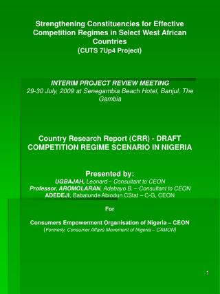 Strengthening Constituencies for Effective Competition Regimes in Select West African Countries ( CUTS 7Up4 Project ) IN