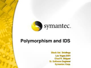 Polymorphism and IDS