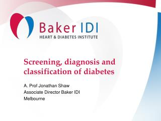 Screening, diagnosis and classification of diabetes