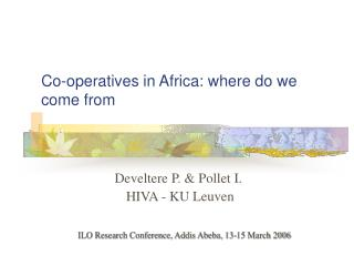 Co-operatives in Africa: where do we come from